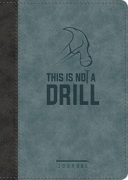 Journal - This Is Not A Drill LeatherLuxe