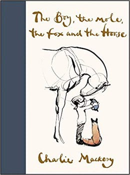 The Boy, the Mole, the Fox and the Horse (Hardcover)