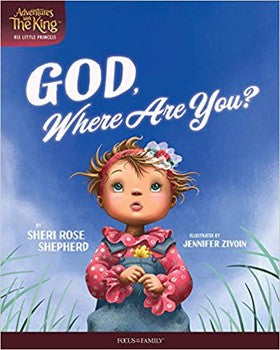 Adventures with the King (His Little Princess) #2: God, Where Are You?