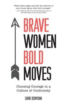 Brave Women, Bold Moves