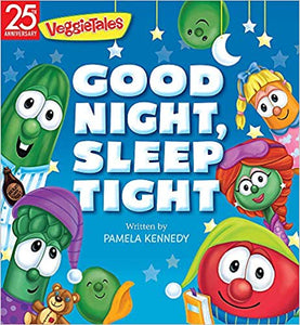 Good Night, Sleep Tight VeggieTales (Boardbook)