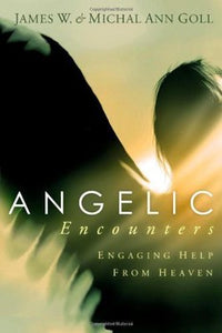 Angelic Encounters: Engaging Help from Heaven