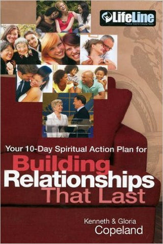 10 Day Spiritual Action Plan for Building Relationships That Last