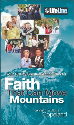 10 Day Spiritual Action Plan for Faith that Can Move Mountains