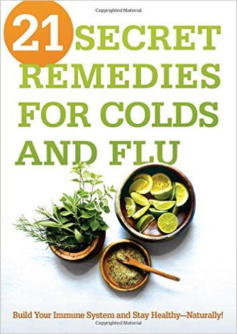 21 Secret Remedies for Colds