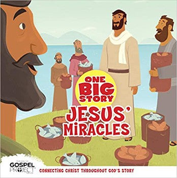 One Big Story: Jesus' Miracles