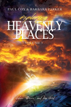 Exploring Heavenly Places Volume 3