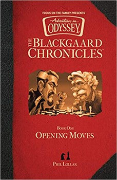 The Blackgaard Chronicles #1: Opening Moves