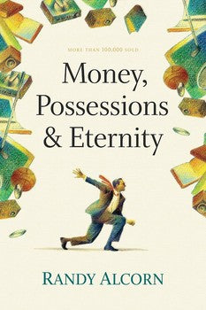 Money, Possessions, & Eternity