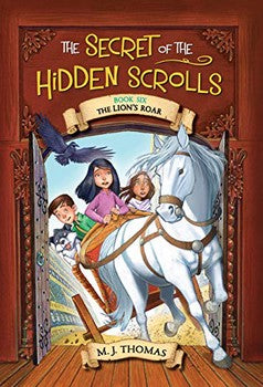 The Secret of the Hidden Scrolls #6: The Lion's Roar