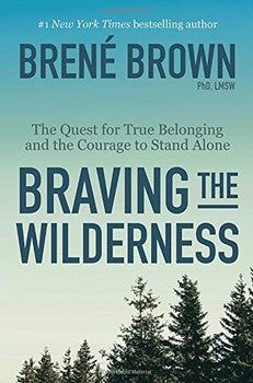 Braving The Wilderness (Hardcover)