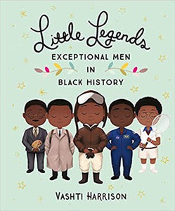 Little Legends: Exceptional Men in Black History (Hardcover)
