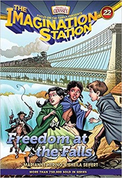 The Imagination Station #22: Freedom at the Falls