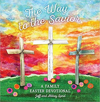 The Way to the Savior (Hardcover)