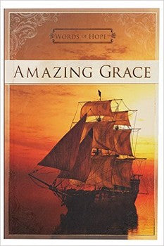 Words of Hope: Amazing Grace