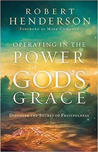 Operating in the Power of God's Grace