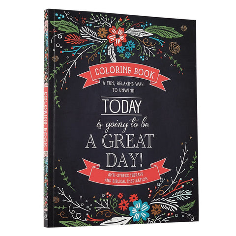 Colouring Book - Today Is Going To Be A Great Day!