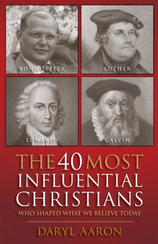 40 Most Influential Christians