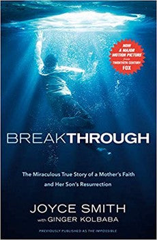 Breakthrough: The Miraculous True Story
