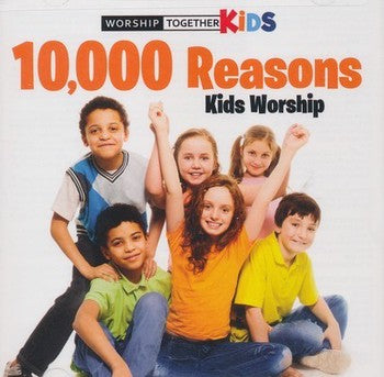 10, 000 Reasons Kids Worship CD