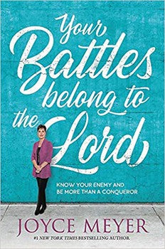 Your Battles Belong to the Lord (Hardcover)
