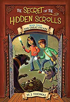 The Secret of the Hidden Scrolls #3: The Great Escape