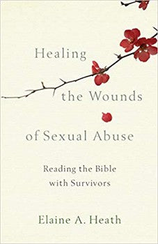 Healing the Wounds of Sexual Abuse