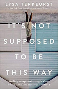 It's Not Supposed To Be This Way (Hardcover)