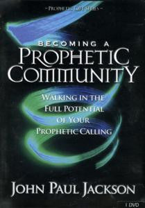 Becoming A Prophetic Community