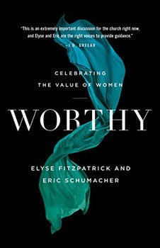Worthy: Celebrating the Value of Women