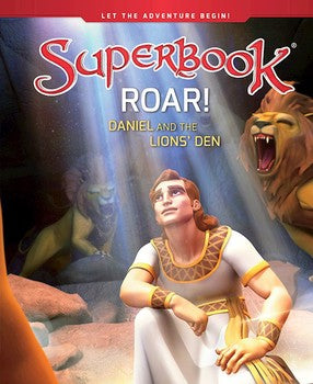 Superbook; Roar! Daniel and the Lion's Den