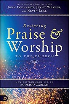 Restoring Praise & Worship to The Church