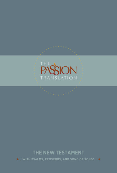 The Passion Translation New Testament - Slate Hardcover