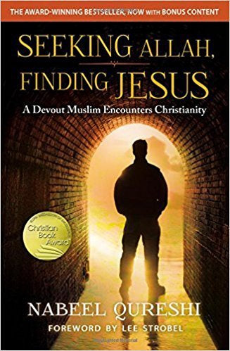 Seeking Allah, Finding Jesus (Revised Ed.)
