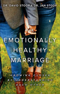 The Emotionally Healthy Marriage
