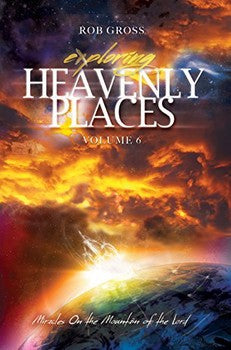 Exploring Heavenly Places Volume 6