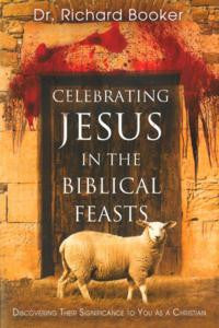 Celebrating Jesus in Biblical Feasts