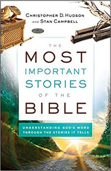 The Most Important Stories of the Bible