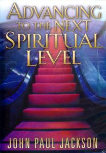 Advancing to the Next Spiritual Level
