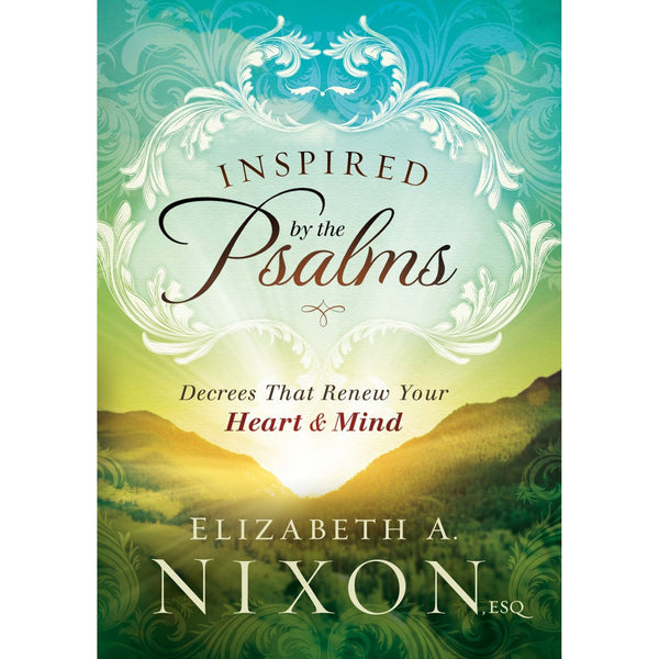 Inspired By the Psalms: Decrees that Renew Your Heart & Mind