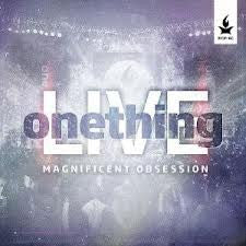 One Thing Magnificent Obsession