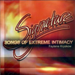 Signature - Songs of Extreme Intimacy