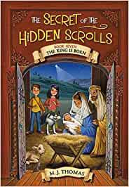 The Secret of the Hidden Scrolls #7: The King is Born