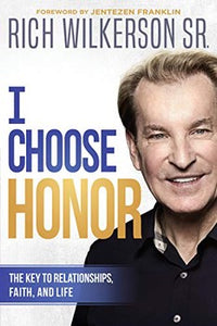 I Choose Honor