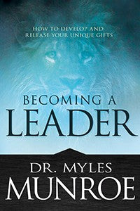 Becoming a Leader (Expanded Ed.)