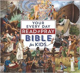 Your Every Day Read and Pray Bible for Kids