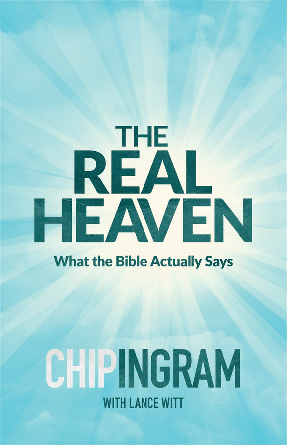 Real Heaven: What the Bible