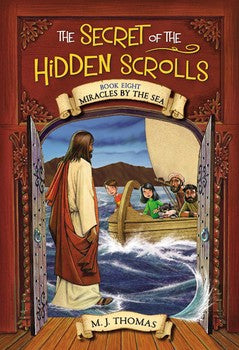 The Secret of the Hidden Scrolls #8 : Miracles by the Sea