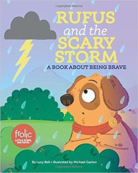 Frolic First Faith: Rufus and the Scary Storm
