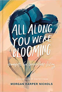 All Along You Were Blooming (Hardcover)